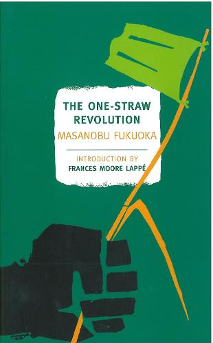 The One-Straw Revolution (Paperback)