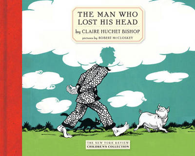 The Man Who Lost His Head (Paperback)
