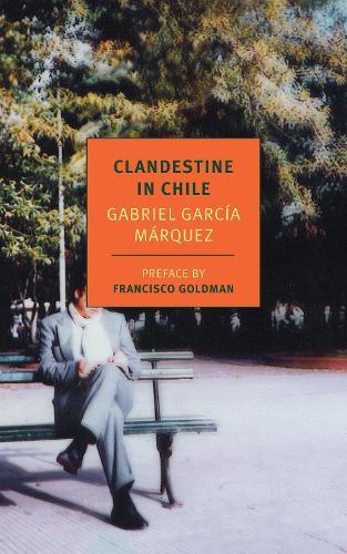 Clandestine In Chile (Paperback)