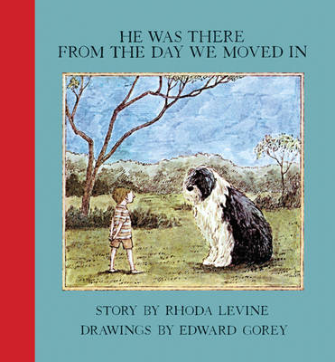 He Was There From The Day We Moved (Paperback)