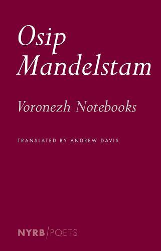 The Voronezh Notebooks (Paperback)