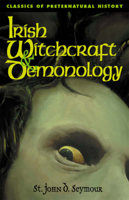 Irish Witchcraft & Demonology (Paperback)