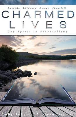 Charmed Lives: Gay Spirit in Storytelling (Paperback)