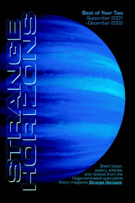 The Best of Strange Horizons: Year Two (Paperback)