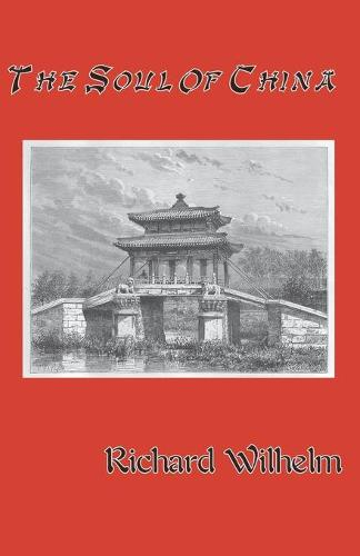 The Soul of China (Paperback)
