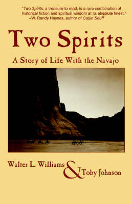 Two Spirits: A Story of Life With the Navajo (Paperback)