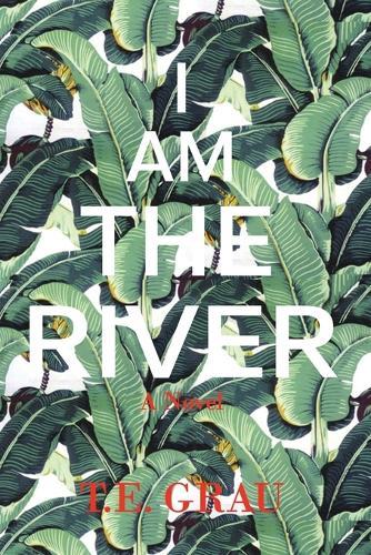 I Am The River (Paperback)