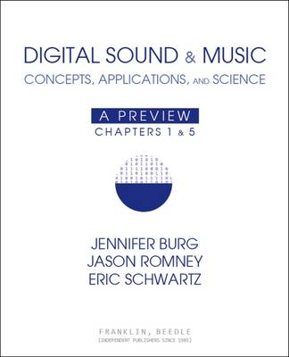 Digital Sound & Music: Concepts, Applications, and Science (Paperback)