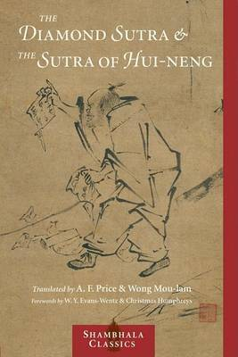 The Diamond Sutra And The Sutra Of Hui-Neng (Paperback)