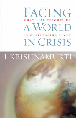 Facing A World In Crisis (Paperback)