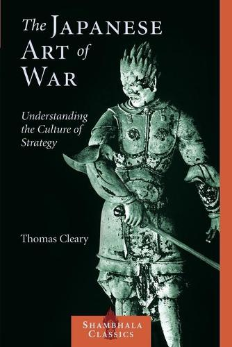 The Japanese Art Of War (Paperback)