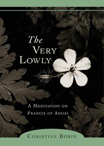 The Very Lowly (Paperback)