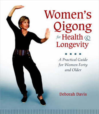 Women's Qigong For Health And Longevity (Paperback)