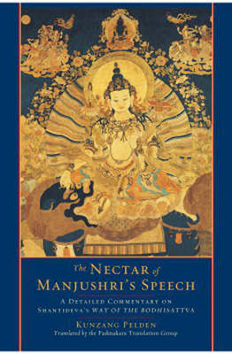 The Nectar Of Manjushri's Speech (Paperback)