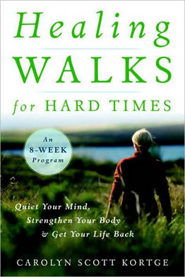 Healing Walks For Hard Times (Paperback)