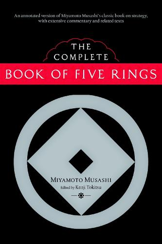 The Complete Book Of Five Rings (Paperback)