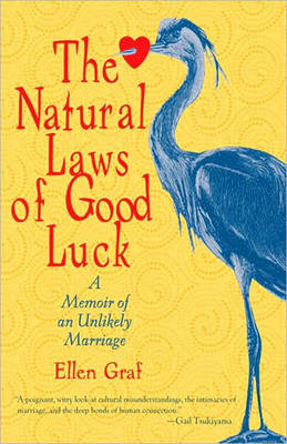 The Natural Laws Of Good Luck (Paperback)