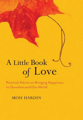 A Little Book Of Love, A (Hardback)