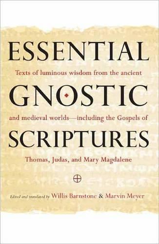 Essential Gnostic Scriptures (Paperback)