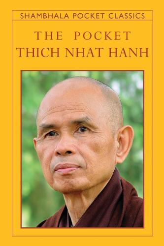 The Pocket Thich Nhat Hanh - Shambhala Pocket Classics (Paperback)