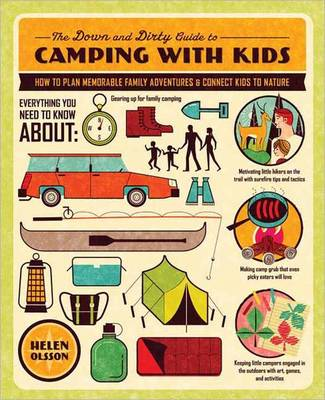 The Down & Dirty Guide To Camping With Kids (Paperback)