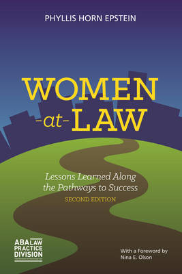 Women at Law: Lessons Learned Along the Pathways to Success (Paperback)