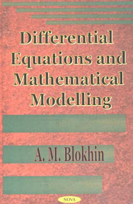 Differential Equations & Mathematical Modelling (Hardback)