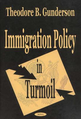 Immigration Policy in Turmoil (Hardback)