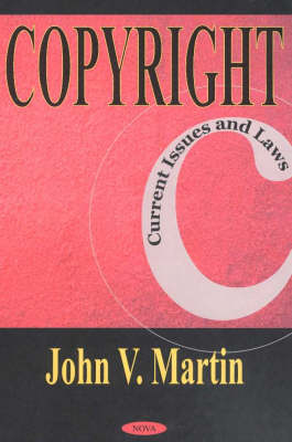 Copyright: Current Issues & Laws (Hardback)