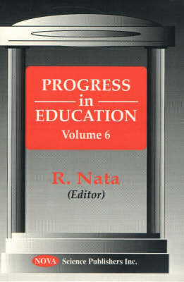 Progress in Education, Volume 6 (Hardback)