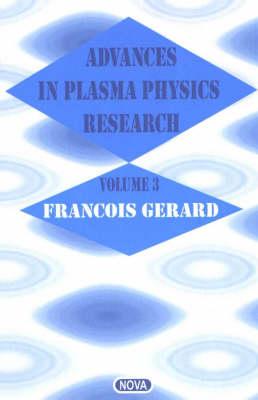 Advances in Plasma Physics Research: Volume 3 (Hardback)