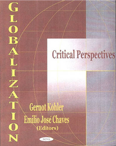 Globalization: Critical Perspectives (Hardback)