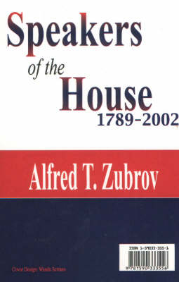 Speakers of the House: 1789-2002 (Paperback)