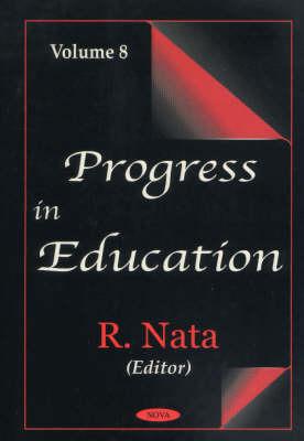 Progress in Education, Volume 8 (Hardback)
