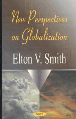 New Perspectives on Globalization (Hardback)