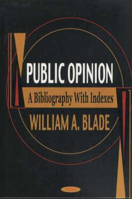 Public Opinion: A Bibliography with Indexes (Hardback)