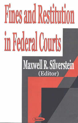 Fines & Restitution in Federal Courts (Paperback)