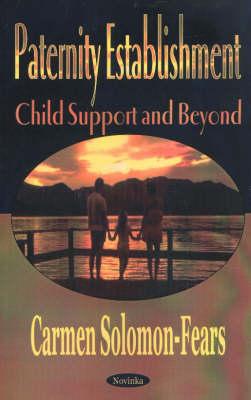 Paternity Establishment: Child Support & Beyond (Paperback)