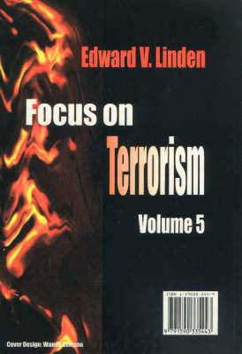 Focus on Terrorism, Volume 5 (Hardback)