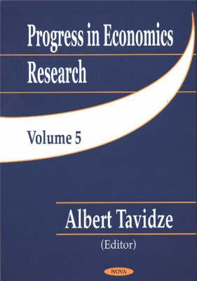 Progress in Economics Research, Volume 5 (Hardback)