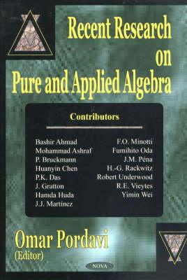 Recent Research on Pure & Applied Algebra (Hardback)