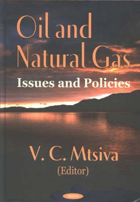 Oil & Natural Gas: Issues & Policies (Hardback)