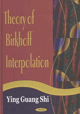 Theory of Birkhoff Interpolation (Hardback)