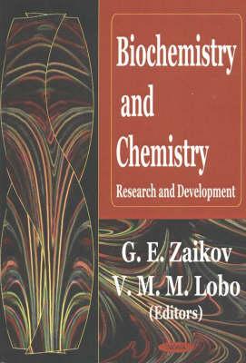 Biochemistry & Chemistry: Research & Development (Hardback)