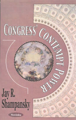 Congress' Contempt Power (Paperback)