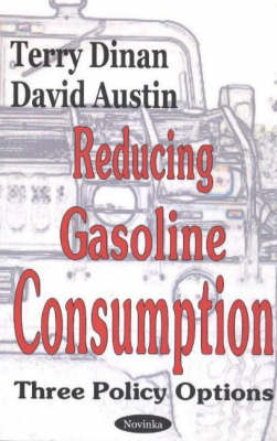 Reducing Gasoline Consumption: Three Policy Options (Paperback)