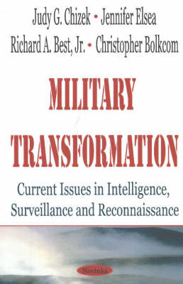 Military Transformation: Current Issues in Intelligence, Surveillance and Reconnaissance (Paperback)
