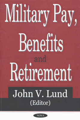 Military Pay, Benefits & Retirement (Paperback)