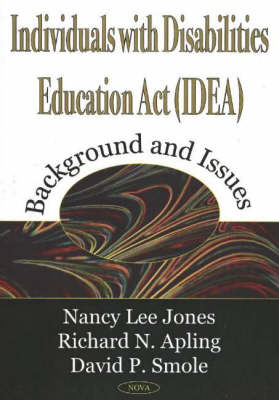Individuals with Disabilities Education Act (IDEA): Background & Issues (Paperback)