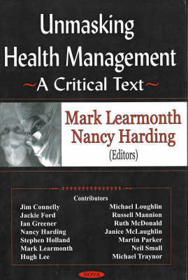 Unmasking Health Management: A Critical Text (Hardback)